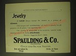 1893 Spaulding & Co. Gold and Silver Smiths Ad - Jewelry