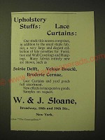 1893 W.&J. Sloane Ad - Upholstery stuffs, Lace Curtains