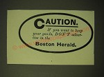 1893 Boston Herald Ad - Caution. If you want to keep your goods