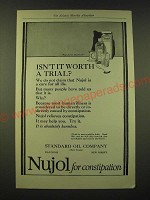 1918 Standard Oil Company Nujol Ad - Isn't it worth a trial?