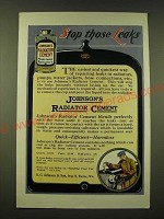 1918 S.C. Johnson's Radiator Cement Ad - Stop those leaks
