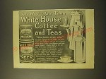 1918 White House Coffee and Teas Ad - Any way - Any Time