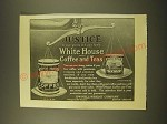 1918 White House Coffee and Teas Ad - Justice to your guests and your family
