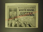 1918 White House Coffee and Teas Ad - Here's to a good cup of Coffee!