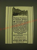 1918 Canadian Pacific Railway Ad - Chateau Frontenac in Ancient Quebec