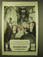 1924 Oshkosh Wardrobe Trunks Ad - Not on any one of its distinctive features