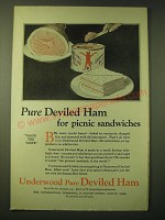 1924 Underwood Deviled Ham Ad - Pure Deviled Ham for picnic sandwiches