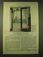1924 Pittsburgh Plate Glass Co. Ad - Tapestry glass it admits light