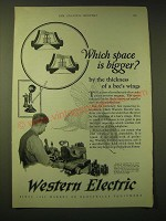1924 Western Electric Ad - Which space is bigger? By the thickness of a bee's