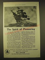 1924 AT&T Bell System Ad - The spirit of pioneering