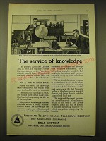 1924 AT&T Bell System Ad - The service of knowledge