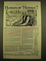 1924 Metropolitan Life Insurance Ad - Homes or Homes?
