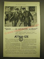 1924 Aetna Life Insurance Ad - Quick… an automobile accident!