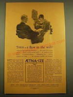1924 Aetna Life Insurance Ad - Then - a flaw in the will!