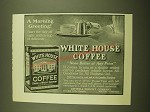 1924 White House Coffee Ad - A morning greeting!