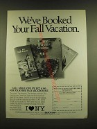 1990 New York State Ad - We've booked your fall vacation