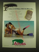 1990 Aruba Tourism Ad - On Aruba, we do things a little bit differently