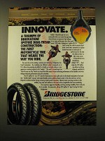 1990 Bridgestone Spitfire DTC S11 Motorcycle Tires Ad - Innovate