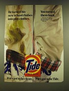 1990 Tide Detergent Ad - He turned his new school clothes into play clothes.