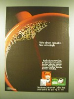 1990 Martison Microwave Coffee Bags Ad - We've always been rich