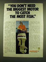 1978 Evinrude 70 Outboard Motor Ad - Bill Dance - You don't need the biggest