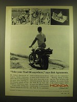 1966 Honda Trail 90 Motorcycle Ad - Take your Trail 90 anywhere, says Bob