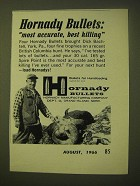 1966 Hornady Bullets Ad - most accurate, best killing