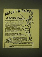 1959 Selmer-Clark Batons Ad - Baton Twirling a new easy way to fun, thrills