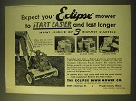 1956 Eclipse Lawn Mower Ad - Expect your Eclipse mower to start easier