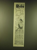 1951 Mexico Tourism Ad - Mexico a dreamland for a real vacation