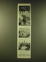 1951 French  Government Tourist Office Ad - The gift of a lifetime