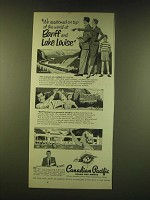 1951 Canadian Pacific Railroad Ad - We vacationed on top of the world at Banff
