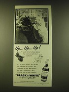 1951 Black & White Scotch Ad - Up.. Up.. Up..