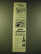 1950 John Jameson Whiskey Ad - Seven years make a big difference