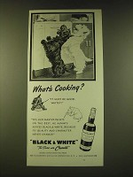 1950 Black & White Scotch Ad - What's cooking?