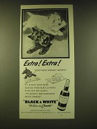 1950 Black & White Scotch Ad - Extra! Extra!