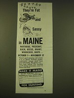 1950 Maine Hunting Service Ad - They're fat and sassy in Maine