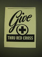 1950 Red Cross Ad - Give Thru Red Cross
