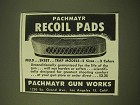 1950 Pachmayr Gun Works Ad - Pachmayr Recoil Pads