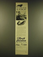 1949 North Carolina Tourism Ad - The difference is gulf stream or bay