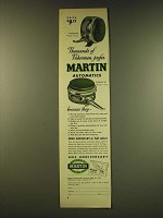 1949 Martin Flywate 50 and Flywate 40 Fishing Reels Ad - Thousands of Fishermen