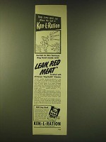 1949 Ken-L-Ration Dog Food Ad - Dogs jump with joy when the call is Ken-L-Ration