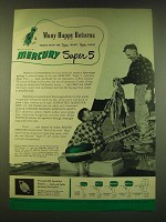 1949 Mercury Super 5 Outboard Motor Ad - Many happy returns