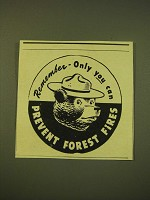 1949 U.S. Forest Service Ad - Smokey the Bear  - Only you can Prevent