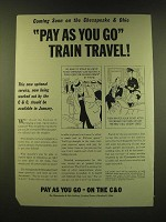1947 The Chesapeake & Ohio Railway Ad - Cartoon by Tony Barlow - Coming soon