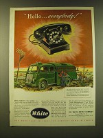 1947 White Motor Company Trucks Ad - Hello Everybody
