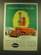 1947 White Motor Company Trucks Ad - Around the corner from you