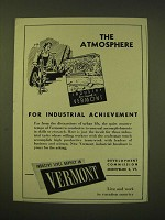 1947 Vermont Tourism Ad - The Atmosphere for industrial achievement