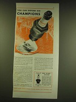 1938 Champion Spark Plugs Ad - You can depend on Champions