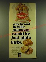 1966 Diamond Walnuts Ad - Any brand beside Diamond would be just plain nuts